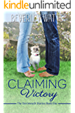 Claiming Victory: A Romantic Comedy (The Dartmouth Diaries Book 1)