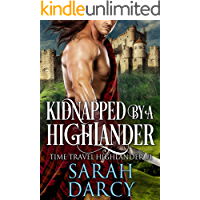 Kidnapped by a Highlander. Historical Scottish Medieval Romance.: Highlander Time Travel Romance for Valentine's Day 2019. (Time Travel/Paranormal/Dragon ... & Wholesome Bride Romance Book 4)