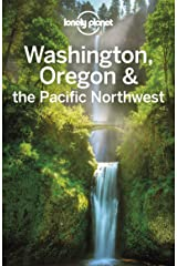 Lonely Planet Washington, Oregon & the Pacific Northwest (Travel Guide) Kindle Edition