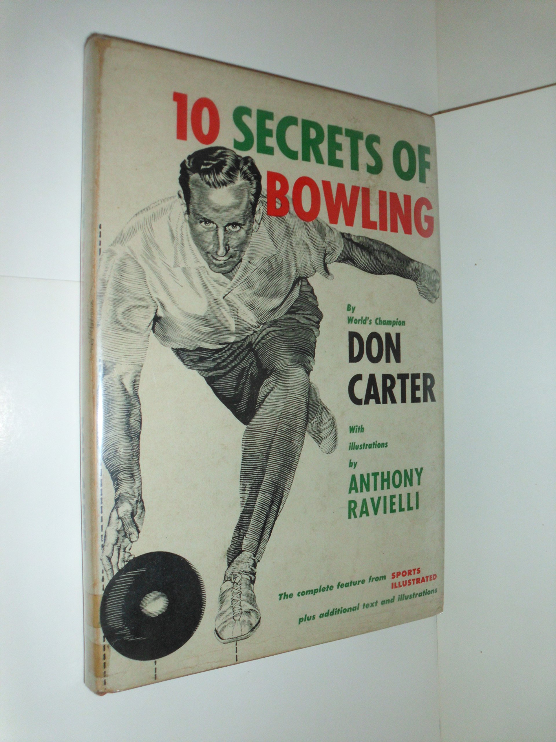 10 Secrets of Bowling. Illustrated by Anthony Ravielli