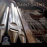 """Saint-Saëns: Symphony No. 3 in C Minor """"Organ Symphony"""", Introduction et rondo capriccioso in A Minor & La muse et le poète"""