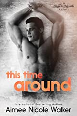 This Time Around (Road to Blissville, #4) Kindle Edition