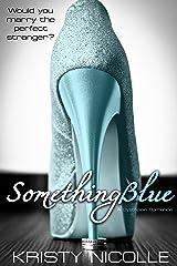 Something Blue: A Dystopian Romance
