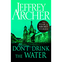 Don't Drink the Water: The Year of Short Stories – August (English Edition)