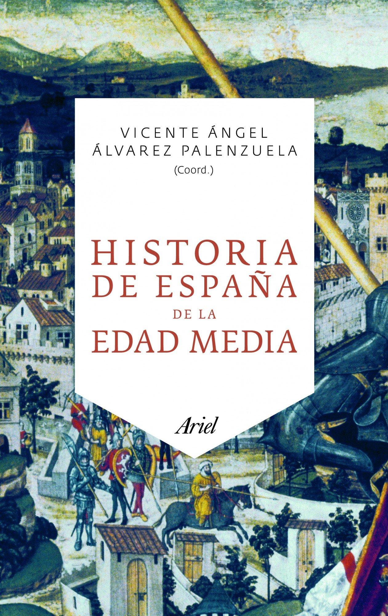 Historia de España de la Edad Media (Ariel): Amazon.es: Álvarez ...