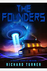 The Founders (A Project Gauntlet Mission Book 2) Kindle Edition