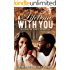 A Lifetime With You (Falling For A Rose Book 5)