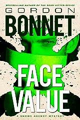 Face Value (Snowe Agency Book 3) Kindle Edition