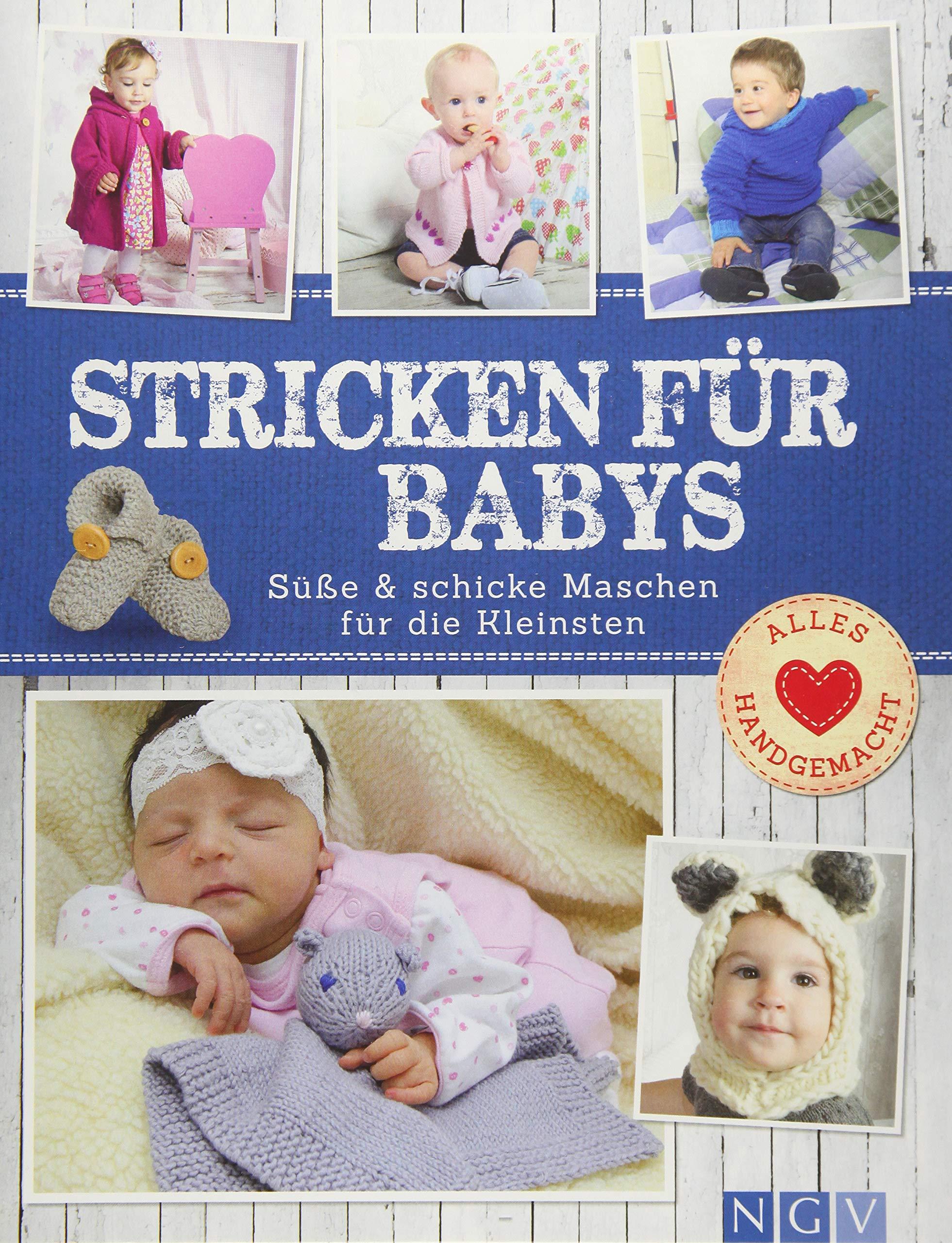 Stricken Für Babys Süße Schicke Maschen Für Die Kleinsten Alles