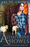 A Symphony of Howls (Of Wolves and Woods Book 1)