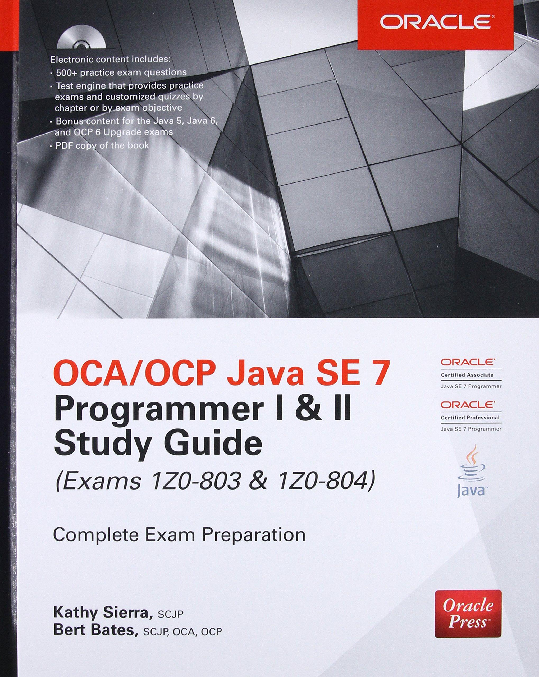 Ocaocp Java Se 7 Programmer I Ii Study Guide Exams 1z0 803 1z0