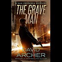 The Grave Man - A Sam Prichard Mystery (English Edition)