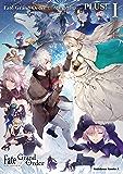 Fate/Grand Order コミックアラカルト PLUS! I (角川コミックス・エース)