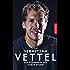 Sebastian Vettel: Die Biografie