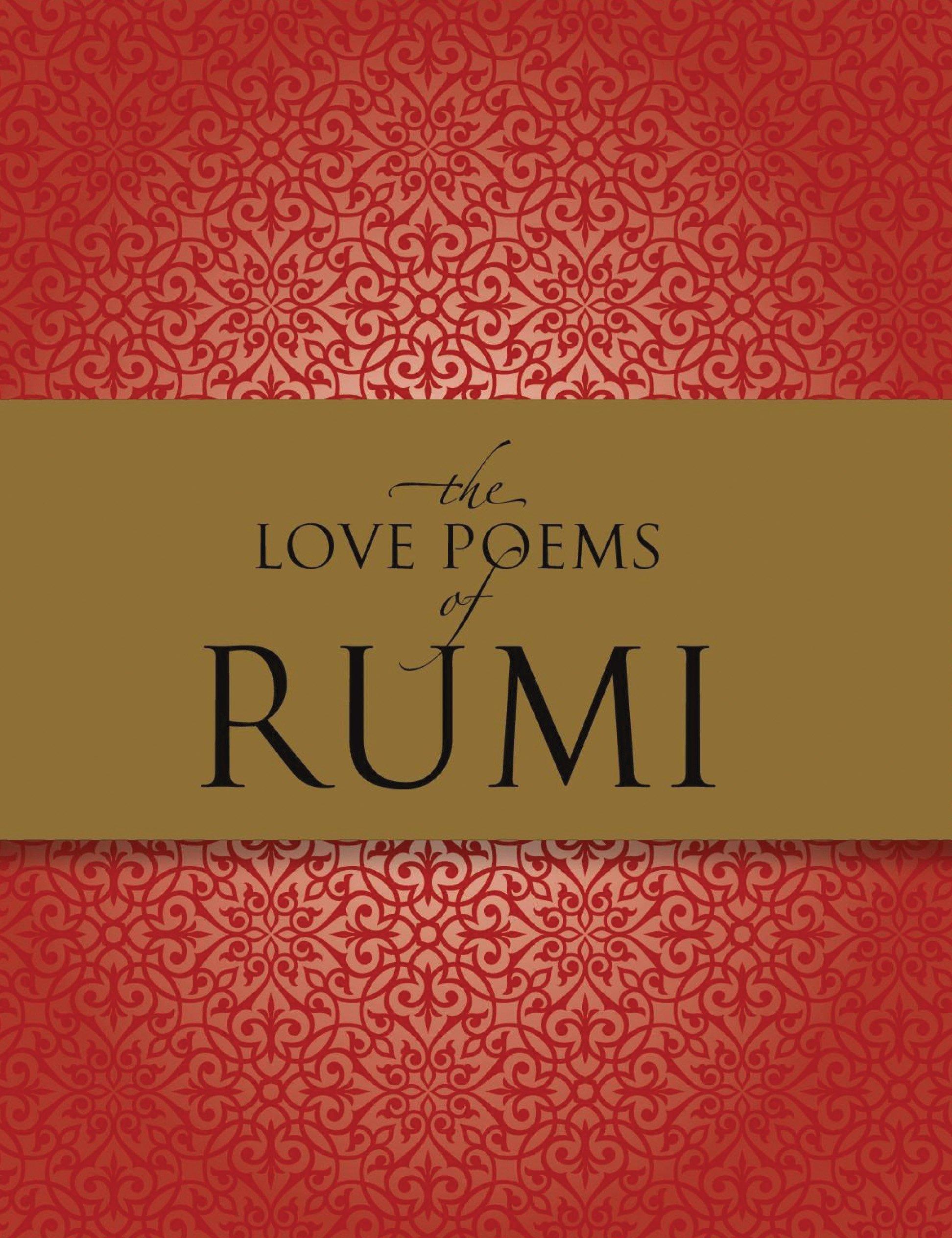 The Love Poems of Rumi: Nader Khalili: 9781577151180: Amazon