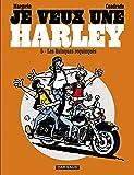 Je veux une Harley - tome 5 - Quinquas Requinqués (Les)
