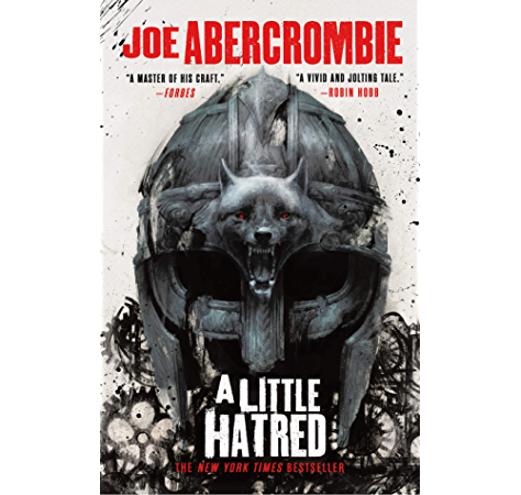 Amazon Com A Little Hatred The Age Of Madness Book 1 Ebook Abercrombie Joe Kindle Store