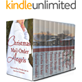 Christmas Mai l Order Angels: Second Edition: 10 Christmas Historical Romances