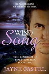 Wind Song (The Kingdom of Northumbria Book 2) Kindle Edition