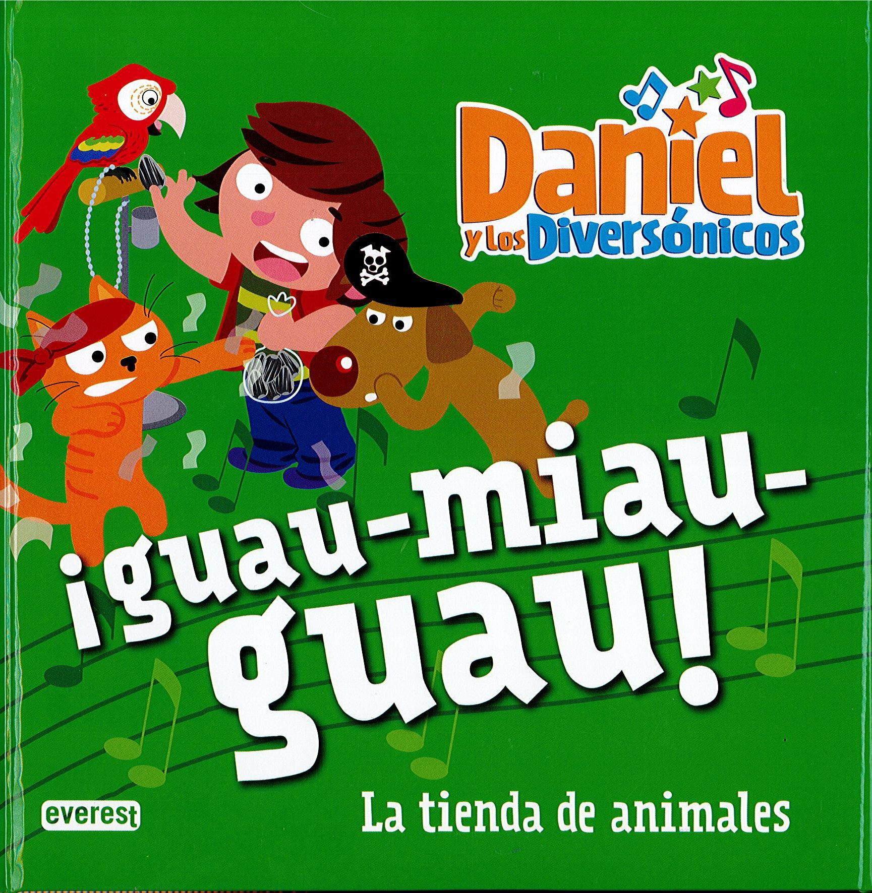 GUAU MIAU GUAU TIENDA DE ANIMALES LECTURA (Spanish) Hardcover – 2017
