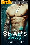 SEAL's Baby (Navy SEAL Secret Baby Romance)