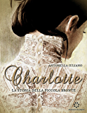 Charlotte: La storia della piccola Brontë