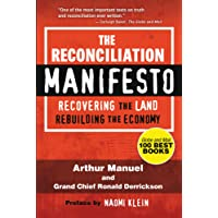 The Reconciliation Manifesto: Recovering the Land, Rebuilding the Economy