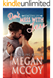Don't Mess With Jess (Hometown Love Book 1)
