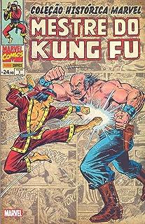 Coleção Histórica Marvel. Mestre do Kung Fu - Volume 1