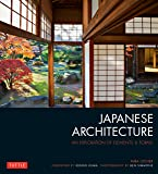 Japanese Architecture: An Exploration of Elements and Forms: An Exploration of Elements & Forms
