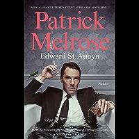 Patrick Melrose: The Novels (The Patrick Melrose Novels) (English Edition)