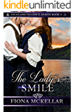The Lady's Smile (Highland Valiance Series Book 4)