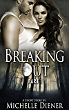 Breaking Out: Part I