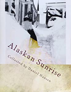 Alaskan Sunrise: Love in 1946 Arctic