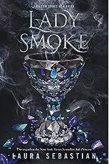 Lady Smoke (Ash Princess Book 2) Kindle Edition