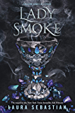 Lady Smoke (Ash Princess Book 2)