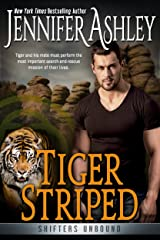 Tiger Striped: Shifters Unbound Kindle Edition