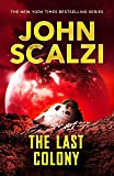The Last Colony: Old Man's War Book 3