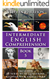 Intermediate English Comprehension – Book 5 (WITH AUDIO)