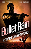 Bullet Rain - A Nova Bartkowski Novel (Holly Lin Series)