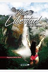Caina Libertad (Spanish Edition) Paperback