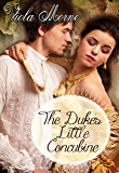 The Duke's Little Concubine (The Marquis' Runaway Miss Book 2)