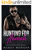 Hunting for Hannah (Alpha Recovery Book 1)