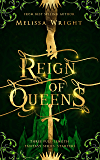 Reign of Queens (English Edition)