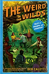 The Weird in the Wilds (Tales of Triumph and Disaster! Book 2) Kindle Edition