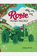 Rosie: Stronger than Steel Kindle Edition