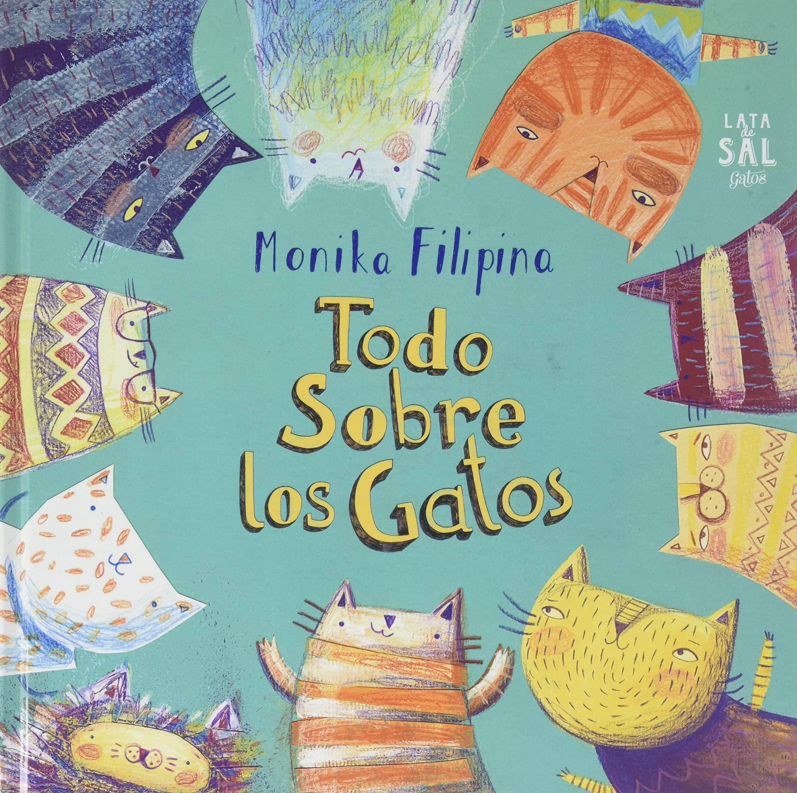 Todo Sobre Los Gatos (Spanish Edition) (Spanish) Hardcover – May 25, 2018