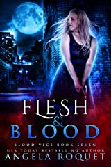 Flesh and Blood (Blood Vice Book 7) Kindle Edition