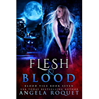 Flesh and Blood (Blood Vice Book 7) (English Edition)