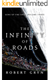 The Infinity of Roads: Suns of the End - Volume Three